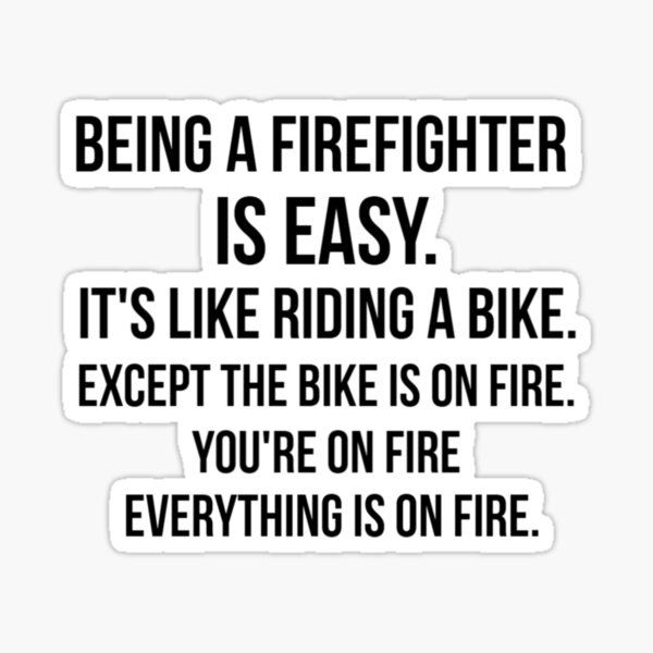 Being a Firefighter Sticker