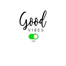 « Good vibes on - color » par lepetitcalamar