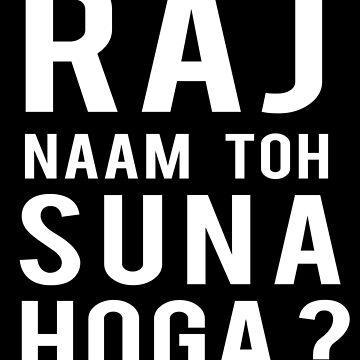 RAJ Naam Toh Suna Hoga V2 by GoldyMaster07