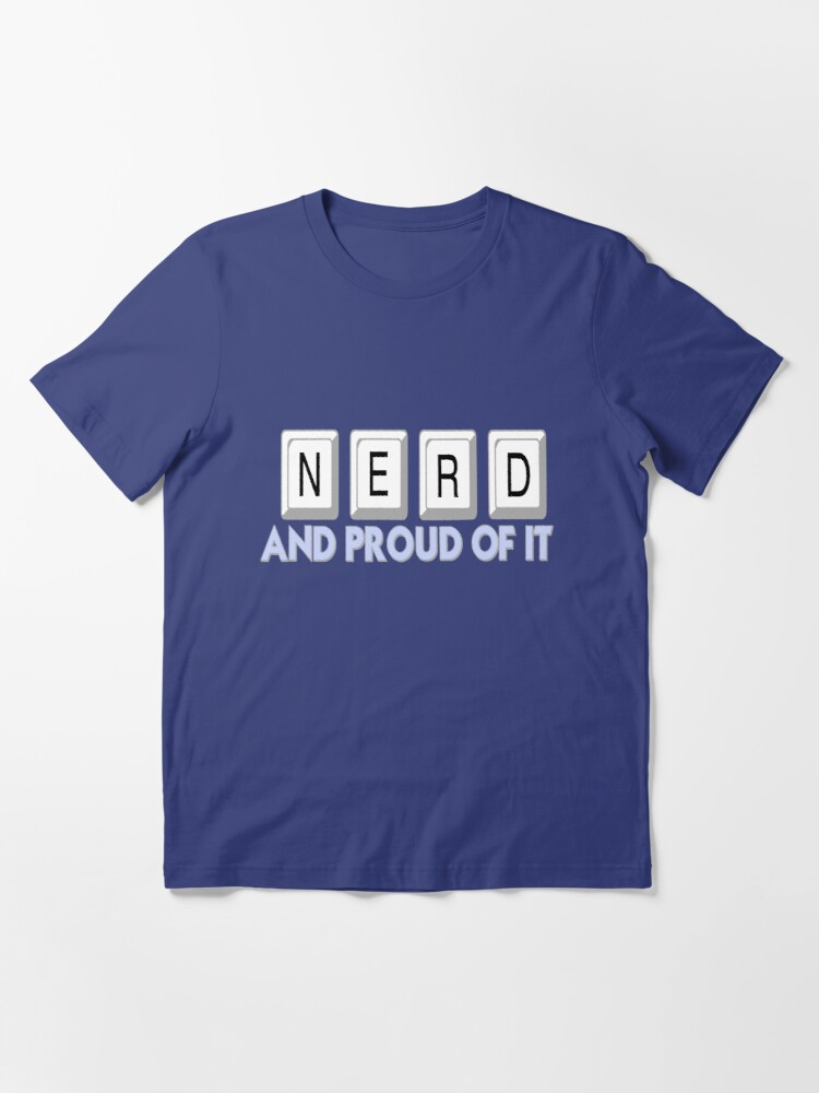 Alternate view of Nerd and Proud of It Essential T-Shirt