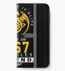 The Legend Is Alive - Born In 1967 iPhone Wallet/Case/Skin