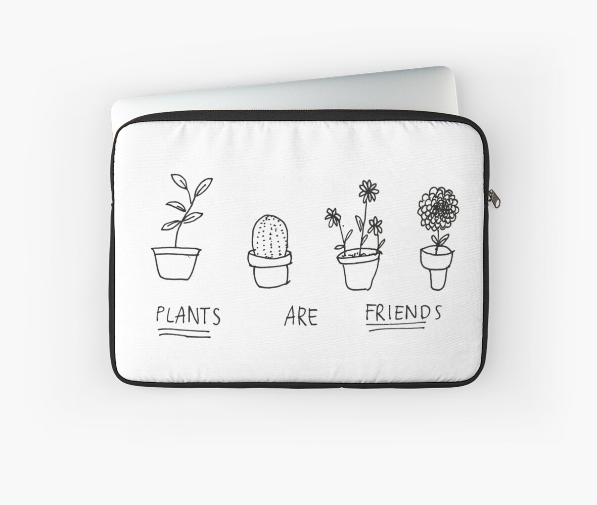 plants are friends laptop sleeves by okaycats redbubble. Black Bedroom Furniture Sets. Home Design Ideas