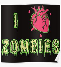 I Love Zombies Heart Poster