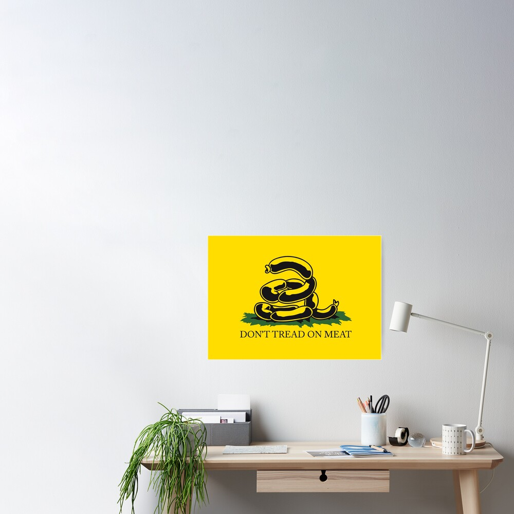 Don't tread on meat - Gadsden Flag Parody Meme Kekistan Yellow version HD HIGH QUALITY ONLINE STORE Poster