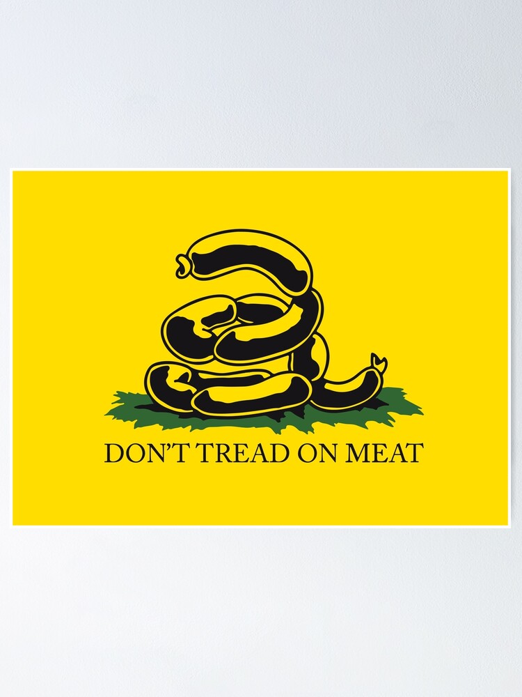 Alternate view of Don't tread on meat - Gadsden Flag Parody Meme Kekistan Yellow version HD HIGH QUALITY ONLINE STORE Poster