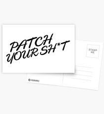 Patch Your Sh*t (Fancy) Postcards