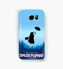 Dalek Poppins  Samsung Galaxy Case/Skin