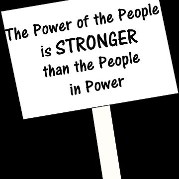 Power of the People is STRONGER than the People in Power by BBOnline