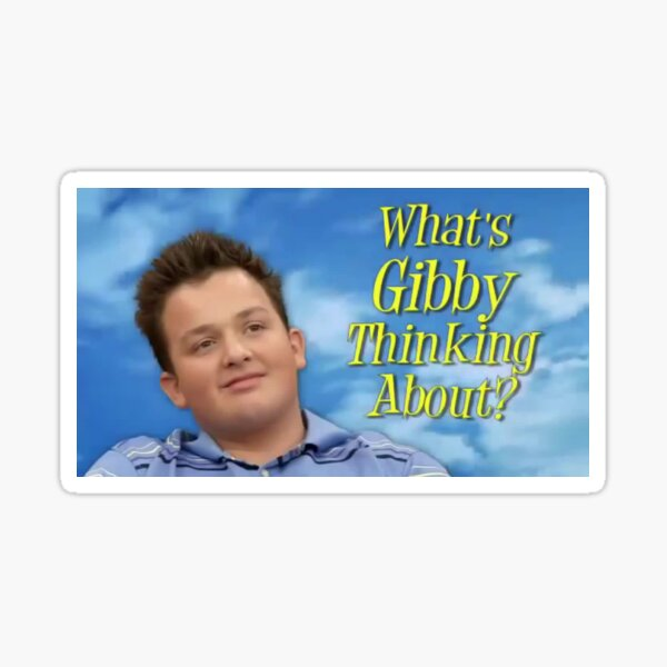 What's Gibby thinking about? Sticker