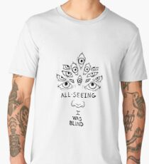 All Seeing I Was Blind Men's Premium T-Shirt