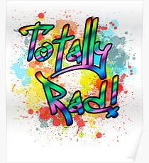 Totally Rad Man 80's Style T Shirt Poster