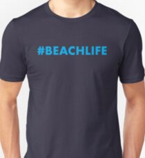 #beachlife Unisex T-Shirt