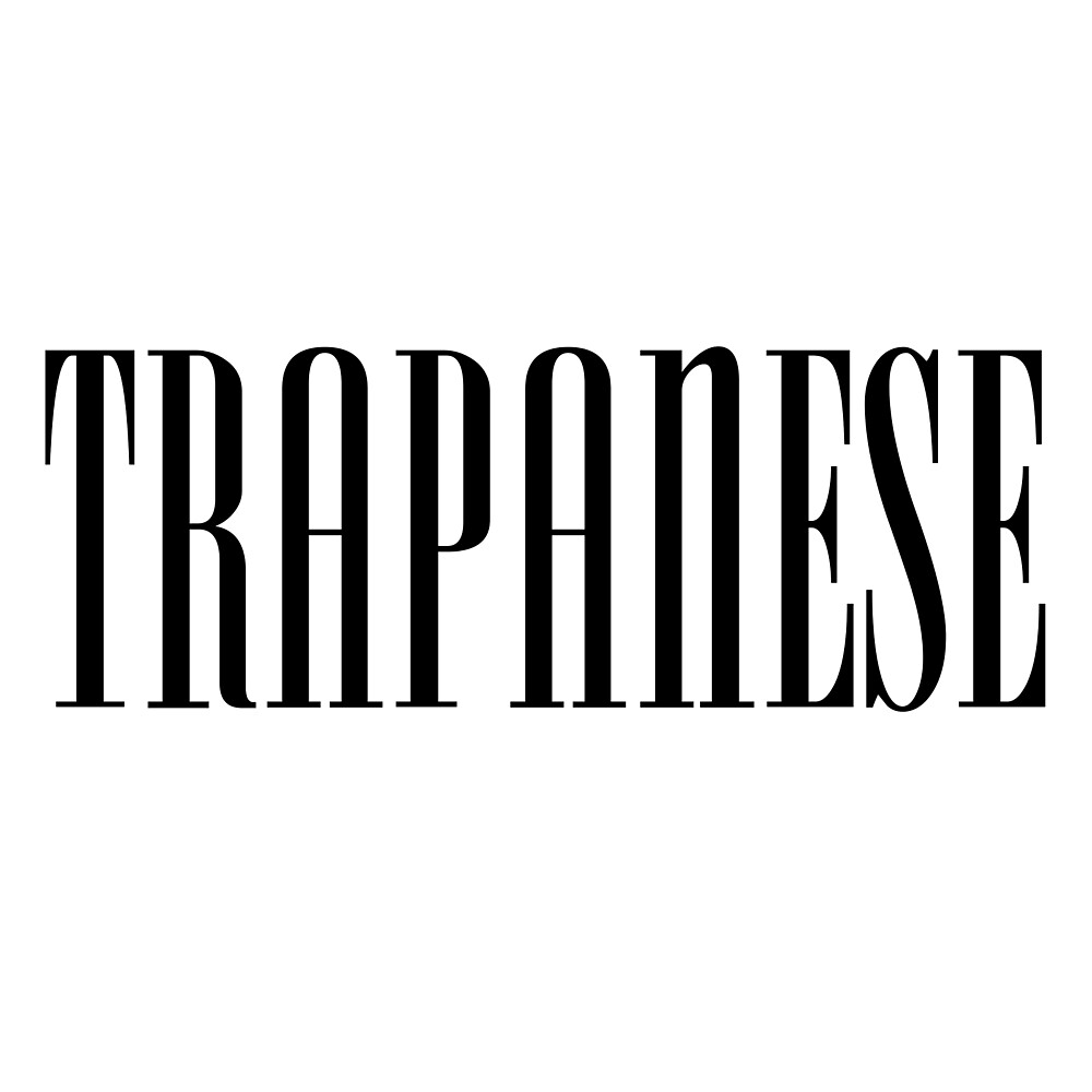 Trapanese - Trap - Trapping, Bando Boys, girls – Migos by Wave Lords United