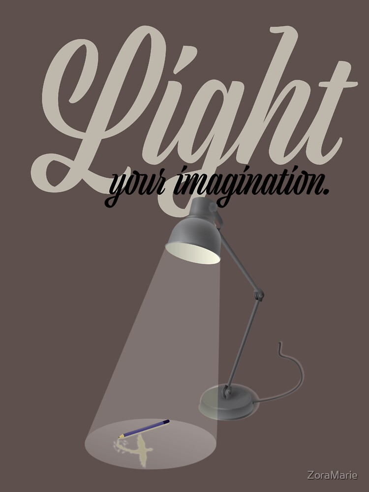 Light Your Imagination by ZoraMarie