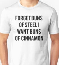 Buns Of Cinnamon T-Shirt