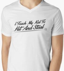 I teach my kids to hit and steal Men's V-Neck T-Shirt