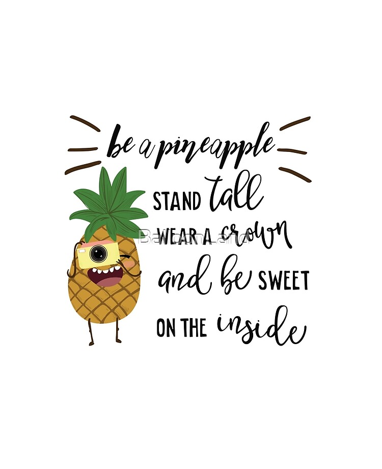 Be A Pineapple Stand Tall Wear A Crown And Be Sweet On The Inside Ipad Case Skin By Balloonland Redbubble