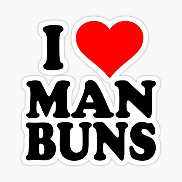 I love man buns Sticker