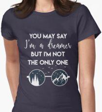 You may say i'm a dreamer shirt / John Lennon fan shirt Women's Fitted T-Shirt