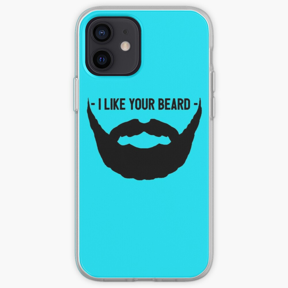 I Like Your Beard iPhone Case & Cover