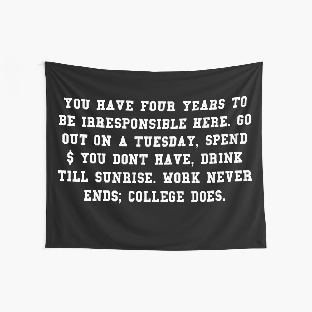 College-Zitat - College endet Wandbehang