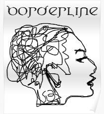 Borderline Personality Disorder Posters | Redbubble