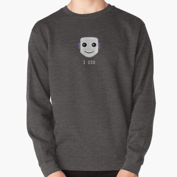 Smiley face emote -  I DID Pullover Sweatshirt