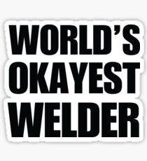 Funny World's Okayest Welder Gifts For Welders Coffee Mug Sticker