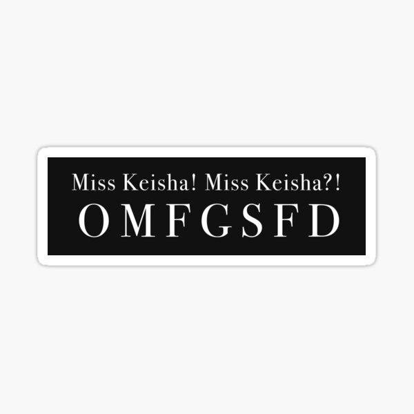 Miss Keisha Vine Sticker
