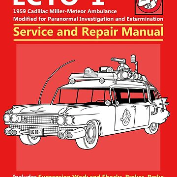 ECTO-1 Service and Repair Manual by Adho1982