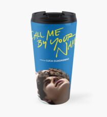 Call Me By Your Name Film Poster Travel Mug