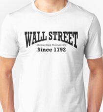 Wall Street - Rewarding Mediocrity - Since 1792 T-Shirt