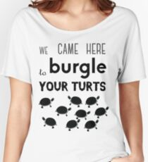 your turts Women's Relaxed Fit T-Shirt