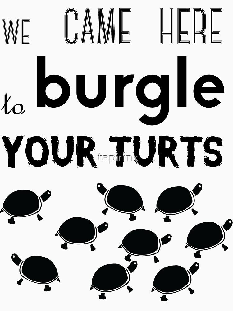 your turts | Unisex T-Shirt