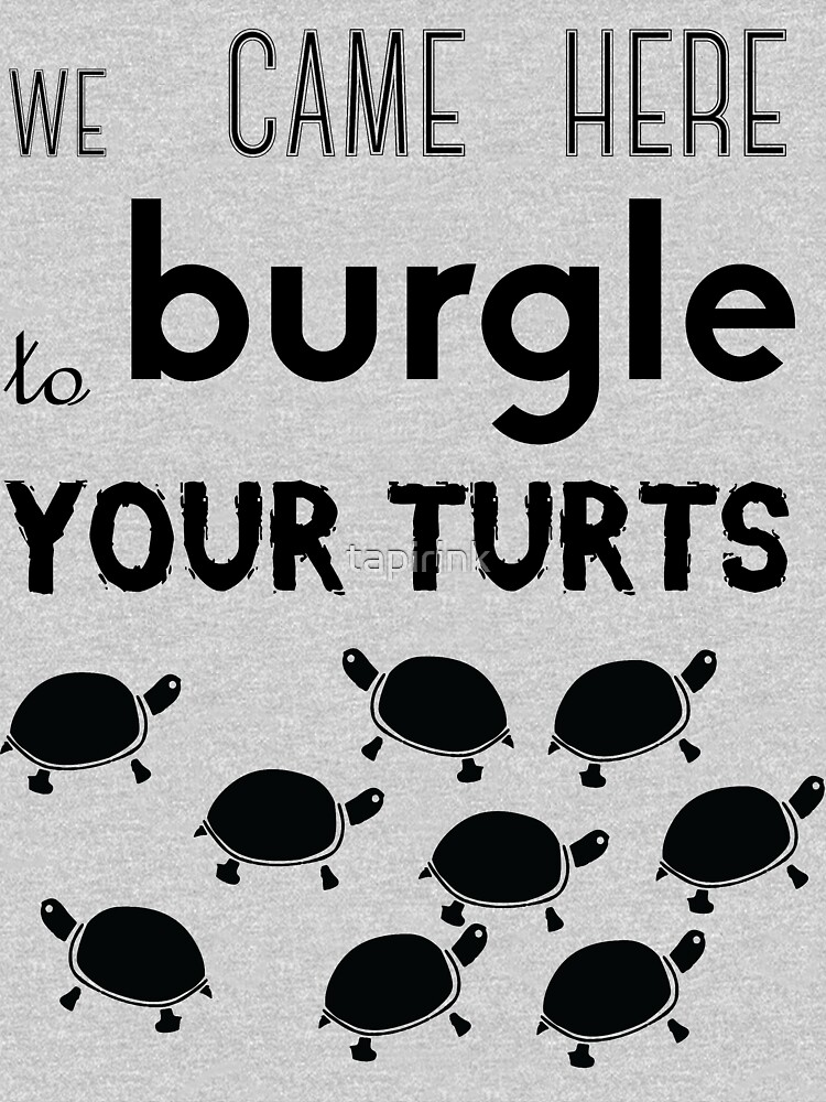 your turts by tapirink