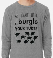 your turts Lightweight Sweatshirt