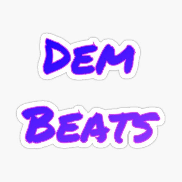 Dem Beats Sticker