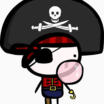 Yarrg, Pirates Can Blow Bubbles Too! by QueenOfChaos