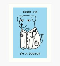 Dogtor Art Print