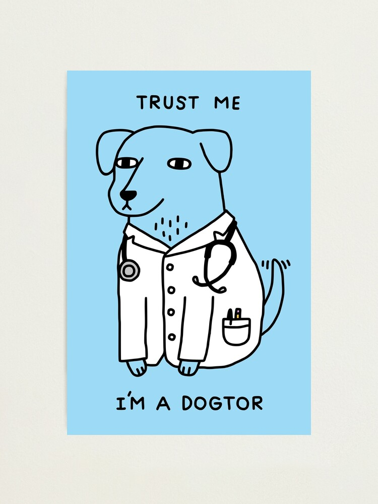 Alternate view of Dogtor Photographic Print