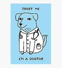 Dogtor Photographic Print