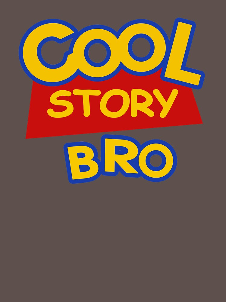 Cool Story Bro by Rithey79