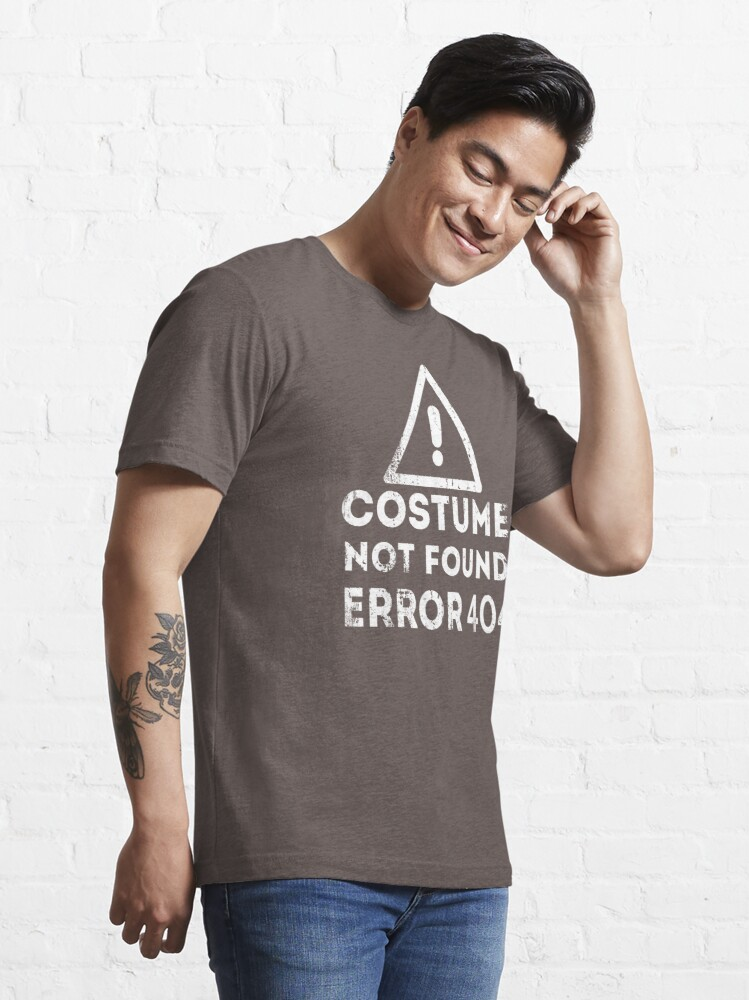 Alternate view of Costume Not Found Error 404 Essential T-Shirt