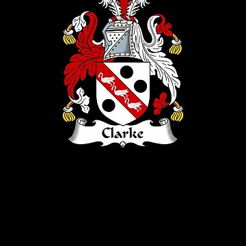 Clarke Coat of Arms - Family Crest Shirt by FamilyCrest