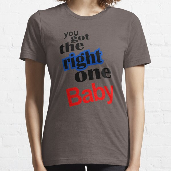 Diet Pepsi You Got The Right One Baby Essential T-Shirt