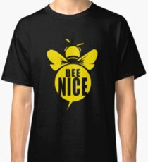 Bee Nice Cool Bee Graphic Typo Design Classic T-Shirt
