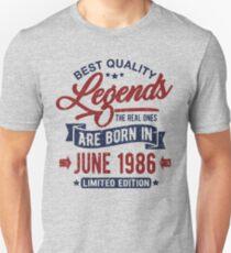 Legends born in june 1986 Unisex T-Shirt