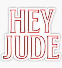 HEY JUDE Sticker