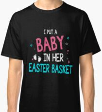f2cda7e54821c Funny Pregnancy Announcement Dad _ Easter Baby Announcement Classic T-Shirt
