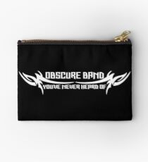 Obscure Band You've Never Heard Of Zipper Pouch